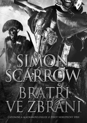"""Simon Scarrow: Bratři ve zbrani. Pokud si chcete e-knihu vypůjčit, klikněte na název města, ve kterém se nachází vaše knihovna, v sekci """"Vyhledat e-knihu v knihovně""""."""