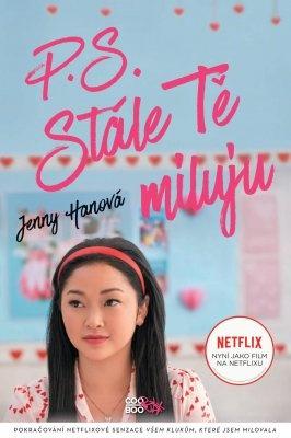 """Jenny Hanová: P. S. Stále Tě miluju (filmové vydání). Pokud si chcete e-knihu vypůjčit, klikněte na název města, ve kterém se nachází vaše knihovna, v sekci """"Vyhledat e-knihu v knihovně""""."""