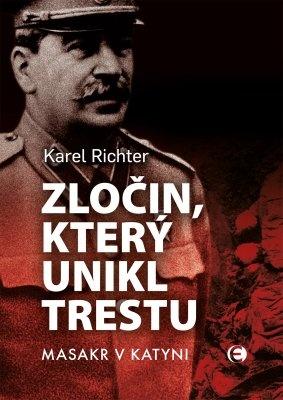 """Karel Richter: Zločin, který unikl trestu - 2.vyd.. Pokud si chcete e-knihu vypůjčit, klikněte na název města, ve kterém se nachází vaše knihovna, v sekci """"Vyhledat e-knihu v knihovně""""."""