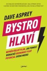 Dave Asprey: Bystrohlaví. Klikněte pro více informací.