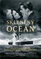 Beatriz Williamsová, Abby Willigová, Karen Whiteová: Skleněný oceán. Klikněte pro více informací.