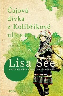 """Lisa See: Čajová dívka z Kolibříkové ulice. Pokud si chcete e-knihu vypůjčit, klikněte na název města, ve kterém se nachází vaše knihovna, v sekci """"Vyhledat e-knihu v knihovně""""."""