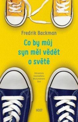 """Fredrik Backman: Co by můj syn měl vědět o světě. Pokud si chcete e-knihu vypůjčit, klikněte na název města, ve kterém se nachází vaše knihovna, v sekci """"Vyhledat e-knihu v knihovně""""."""