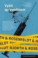 Hans Rosenfeldt, Michael Hjorth: Vyšší spravedlnost. Klikněte pro více informací.