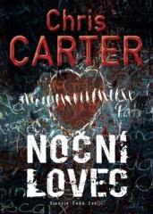Chris Carter: Noční lovec. Klikněte pro více informací.