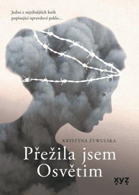 """Krystyna Zywulska: Přežila jsem Osvětim. Pokud si chcete e-knihu vypůjčit, klikněte na název města, ve kterém se nachází vaše knihovna, v sekci """"Vyhledat e-knihu v knihovně""""."""