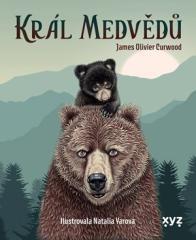 James Oliver Curwood: Král medvědů. Klikněte pro více informací.