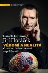 Jiří Horáček, Daniela Drtinová: Vědomí a realita. Klikněte pro více informací.