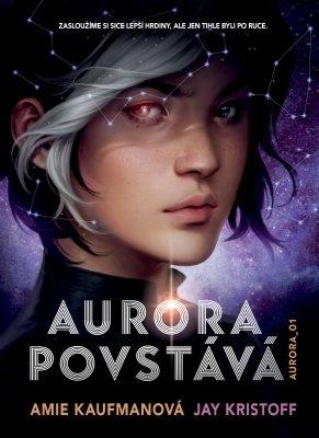 """Amie Kaufmanová, Jay Kristoff: Aurora povstává. Pokud si chcete e-knihu vypůjčit, klikněte na název města, ve kterém se nachází vaše knihovna, v sekci """"Vyhledat e-knihu v knihovně""""."""