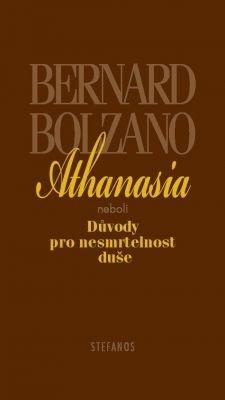 """Bernard Bolzano: Athanasia. Pokud si chcete e-knihu vypůjčit, klikněte na název města, ve kterém se nachází vaše knihovna, v sekci """"Vyhledat e-knihu v knihovně""""."""