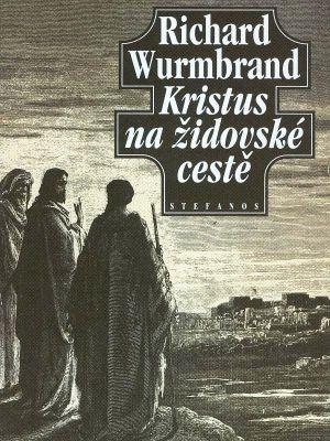 """Richard Wurmbrand: Kristus na židovské cestě. Pokud si chcete e-knihu vypůjčit, klikněte na název města, ve kterém se nachází vaše knihovna, v sekci """"Vyhledat e-knihu v knihovně""""."""