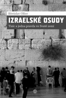 """Břetislav Olšer: Izraelské osudy. Pokud si chcete e-knihu vypůjčit, klikněte na název města, ve kterém se nachází vaše knihovna, v sekci """"Vyhledat e-knihu v knihovně""""."""