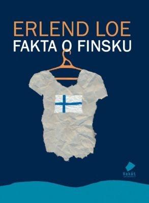 """Erlend Loe: Fakta o Finsku. Pokud si chcete e-knihu vypůjčit, klikněte na název města, ve kterém se nachází vaše knihovna, v sekci """"Vyhledat e-knihu v knihovně""""."""