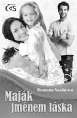 Romana Szalaiová: Maják jménem láska. Klikněte pro více informací.