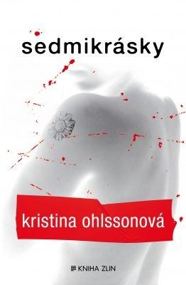"""Kristina Ohlssonová: Sedmikrásky. Pokud si chcete e-knihu vypůjčit, klikněte na název města, ve kterém se nachází vaše knihovna, v sekci """"Vyhledat e-knihu v knihovně""""."""