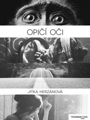 """Jitka Herzánová: Opičí oči. Pokud si chcete e-knihu vypůjčit, klikněte na název města, ve kterém se nachází vaše knihovna, v sekci """"Vyhledat e-knihu v knihovně""""."""