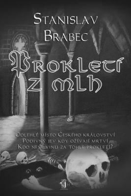 """Stanislav Brabec: Prokletí z mlh. Pokud si chcete e-knihu vypůjčit, klikněte na název města, ve kterém se nachází vaše knihovna, v sekci """"Vyhledat e-knihu v knihovně""""."""