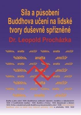 """Leopold Procházka: Síla a působení Buddhova učení na lidské tvory duševně spřízněné. Pokud si chcete e-knihu vypůjčit, klikněte na název města, ve kterém se nachází vaše knihovna, v sekci """"Vyhledat e-knihu v knihovně""""."""