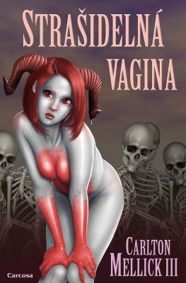 """Carlton Mellick III: Strašidelná vagina. Pokud si chcete e-knihu vypůjčit, klikněte na název města, ve kterém se nachází vaše knihovna, v sekci """"Vyhledat e-knihu v knihovně""""."""