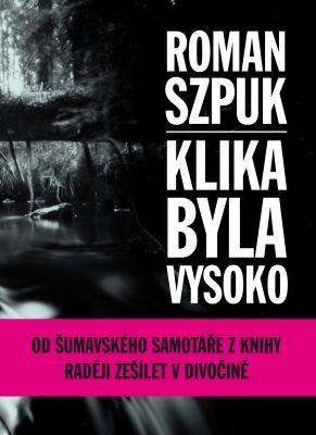 """Roman Szpuk: Klika byla vysoko. Pokud si chcete e-knihu vypůjčit, klikněte na název města, ve kterém se nachází vaše knihovna, v sekci """"Vyhledat e-knihu v knihovně""""."""