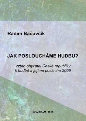 """Radim Bačuvčík: Jak posloucháme hudbu?. Pokud si chcete e-knihu vypůjčit, klikněte na název města, ve kterém se nachází vaše knihovna, v sekci """"Vyhledat e-knihu v knihovně""""."""
