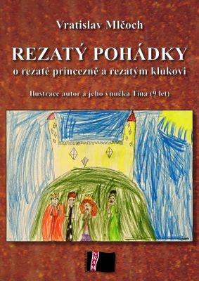 """Vratislav Mlčoch: Rezatý pohádky. Pokud si chcete e-knihu vypůjčit, klikněte na název města, ve kterém se nachází vaše knihovna, v sekci """"Vyhledat e-knihu v knihovně""""."""