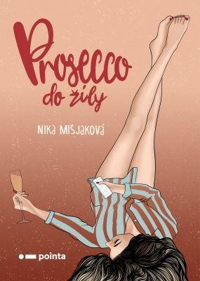"""Nika Mišjaková: Prosecco do žíly. Pokud si chcete e-knihu vypůjčit, klikněte na název města, ve kterém se nachází vaše knihovna, v sekci """"Vyhledat e-knihu v knihovně""""."""