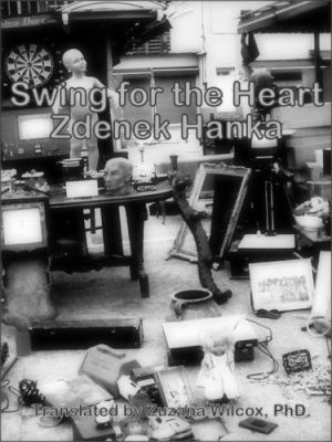 """Zdeněk Hanka: Swing for the Heart. Pokud si chcete e-knihu vypůjčit, klikněte na název města, ve kterém se nachází vaše knihovna, v sekci """"Vyhledat e-knihu v knihovně""""."""