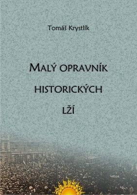 """Tomáš Krystlík: Malý opravník historických lží. Pokud si chcete e-knihu vypůjčit, klikněte na název města, ve kterém se nachází vaše knihovna, v sekci """"Vyhledat e-knihu v knihovně""""."""