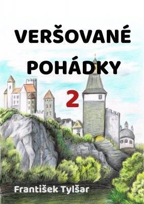 """František Tylšar: Veršované pohádky 2. Pokud si chcete e-knihu vypůjčit, klikněte na název města, ve kterém se nachází vaše knihovna, v sekci """"Vyhledat e-knihu v knihovně""""."""
