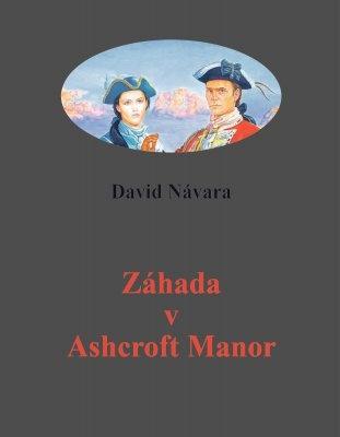"""David Návara: Záhada v Ascroft Manor. Pokud si chcete e-knihu vypůjčit, klikněte na název města, ve kterém se nachází vaše knihovna, v sekci """"Vyhledat e-knihu v knihovně""""."""