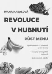 Ivana Hasalová: Revoluce v hubnutí. Klikněte pro více informací.
