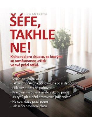 """Lucie Michálková: Šéfe, takhle ne!. Pokud si chcete e-knihu vypůjčit, klikněte na název města, ve kterém se nachází vaše knihovna, v sekci """"Vyhledat e-knihu v knihovně""""."""