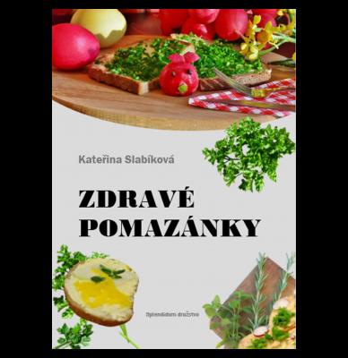 """Kateřina Slabíková: Zdravé pomazánky. Pokud si chcete e-knihu vypůjčit, klikněte na název města, ve kterém se nachází vaše knihovna, v sekci """"Vyhledat e-knihu v knihovně""""."""