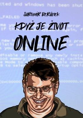 """Jaromír Beránek: Když je život online. Pokud si chcete e-knihu vypůjčit, klikněte na název města, ve kterém se nachází vaše knihovna, v sekci """"Vyhledat e-knihu v knihovně""""."""