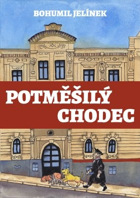"""Bohumil Jelínek: Potměšilý chodec. Pokud si chcete e-knihu vypůjčit, klikněte na název města, ve kterém se nachází vaše knihovna, v sekci """"Vyhledat e-knihu v knihovně""""."""