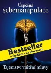 Ivo Toman: Úspěšná sebemanipulace. Klikněte pro více informací.