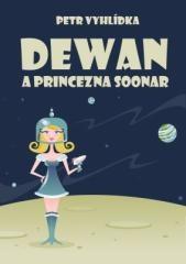 Petr Vyhlídka: Dewan a princezna Soonar. Klikněte pro více informací.