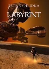 Petr Vyhlídka: Labyrint. Klikněte pro více informací.