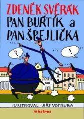Zdeněk Svěrák: Pan Buřtík a pan Špejlička. Klikněte pro více informací.