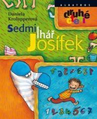 Daniela Krolupperová: Sedmilhář Josífek. Klikněte pro více informací.