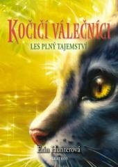 Erin Hunterová: Kočičí válečníci (3) - Les plný tajemství. Klikněte pro více informací.