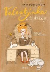 Ivana Peroutková: Valentýnka a daleké kraje. Klikněte pro více informací.