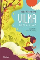 Naďa Pažoutová: Vilma běží o život. Klikněte pro více informací.