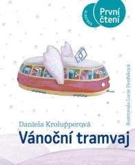 Daniela Krolupperová: Vánoční tramvaj. Klikněte pro více informací.