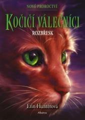 Erin Hunterová: Kočičí válečníci: Nové proroctví (3) - Rozbřesk. Klikněte pro více informací.