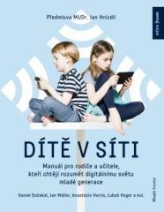 Daniel Dočekal, Anastázie Harris, Jan Müller, Lubomír Heger: Dítě v síti. Klikněte pro více informací.