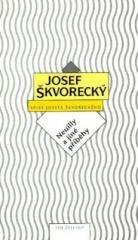 Josef Škvorecký: Neuilly a jiné příběhy (spisy - svazek 4). Klikněte pro více informací.