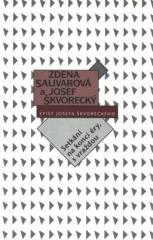 Zdena Salivarová, Josef Škvorecký: Setkání na konci éry, s vraždou (spisy-svazek 19). Klikněte pro více informací.