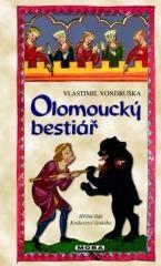 Vlastimil Vondruška: Olomoucký bestiář. Klikněte pro více informací.